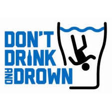 Don't Drink and Drown campaign