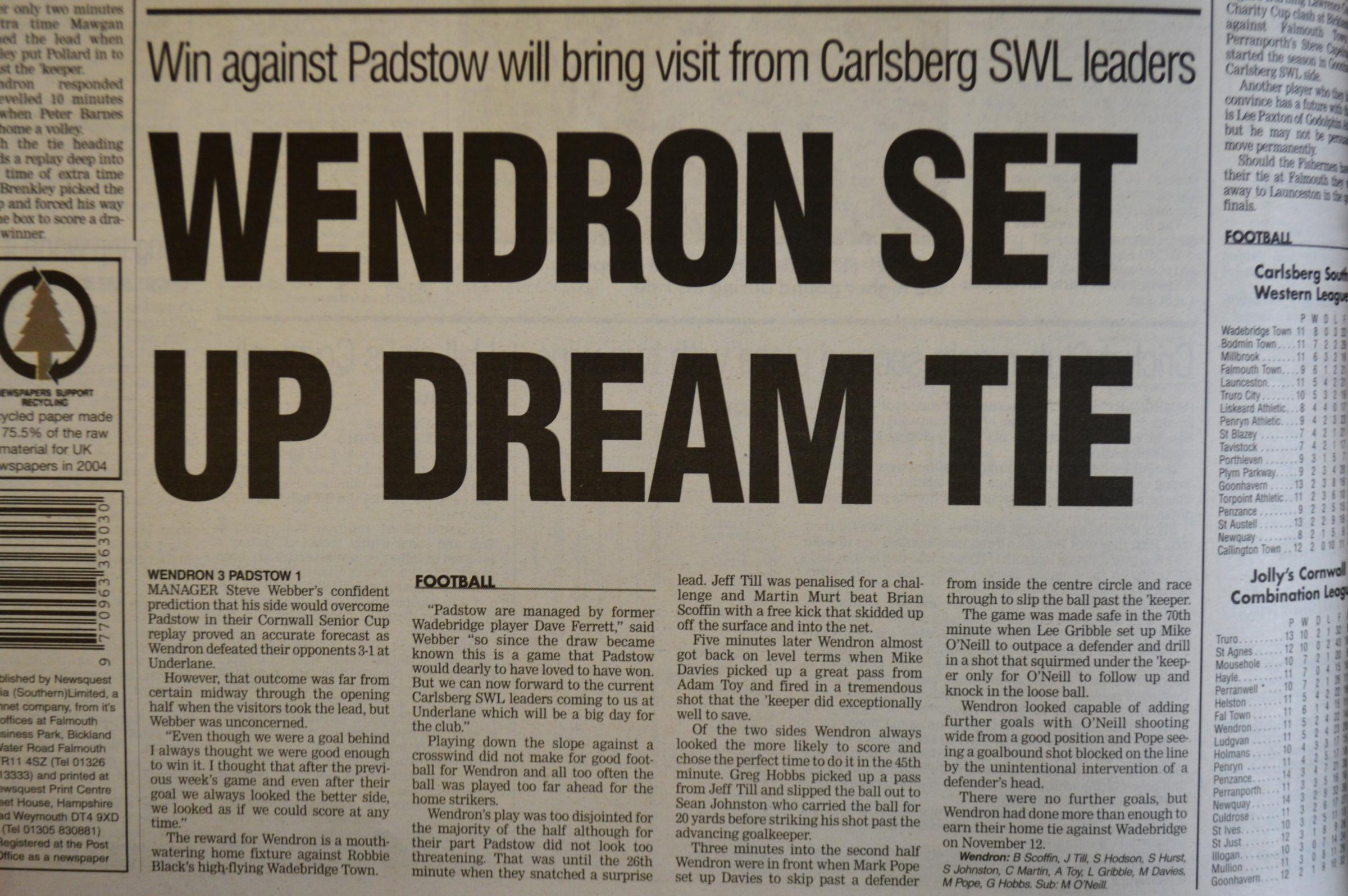 This week's Classic Clash is Wendron United's 3-1 win over Padstow in the Cornwall Senior Cup. Can you remember when it took place?